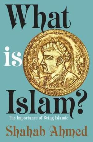 Cover of What Is Islam?