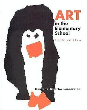 Cover of Art In The Elementary School: Drawing, Painting, and Creating for The Classroom