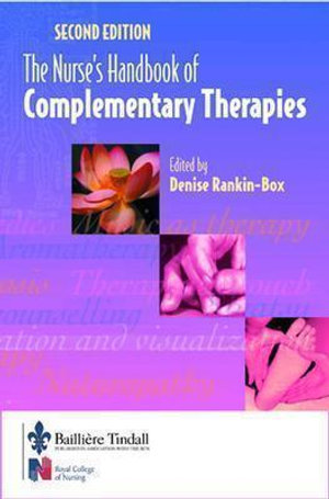 Cover of The Nurse's Handbook of Complementary Therapies