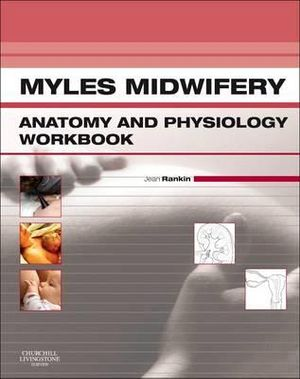 Cover of Myles Midwifery Anatomy & Physiology Workbook1
