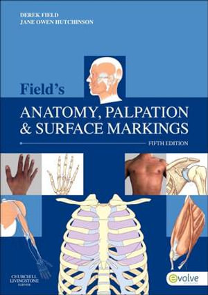 Cover of Field's Anatomy, Palpation and Surface Markings, 5e