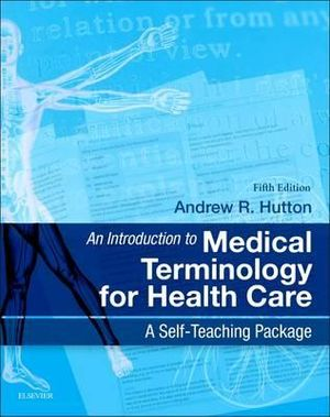 Cover of An Introduction to Medical Terminology for Health Care