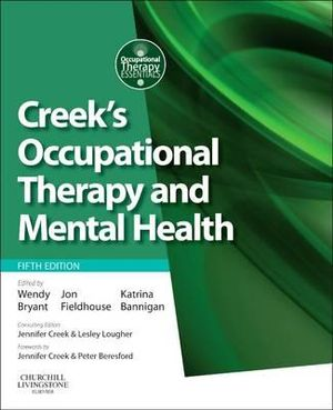 Cover of Creek's Occupational Therapy and Mental Health