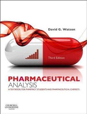 Cover of Pharmaceutical Analysis,A Textbook for Pharmacy Students and Pharmaceutical Chemists,3