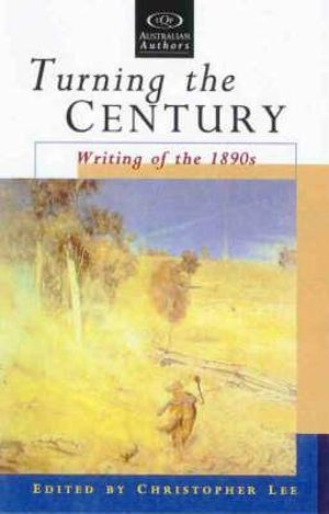 Cover of Turning the Century: Writing of the 1890s