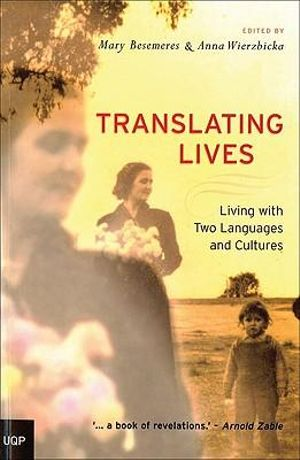 Cover of Translating Lives: Living With Two Languages and Cultures