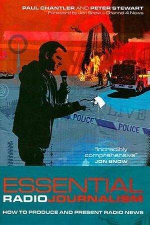 Cover of Essential Radio Journalism How to produce and present radio news