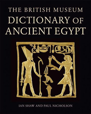 Cover of British Museum Dictionary of Ancient Egypt Revised, Expanded