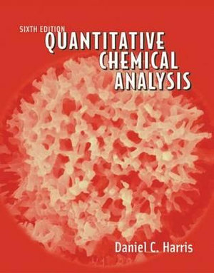 Cover of Quantitative Chemical Analysis, Sixth Edition