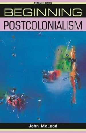 Cover of Beginning Postcolonialism