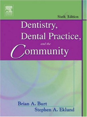 Cover of Dentistry, Dental Practice, and the Community