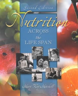 Cover of Nutrition Across the Life Span