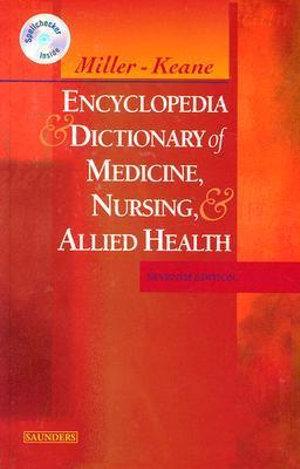 Cover of Miller-Keane Encyclopedia & Dictionary of Medicine, Nursing & Allied Health