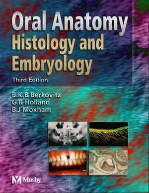 Cover of Oral anatomy, embryology and histology