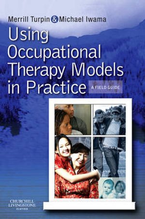 Cover of Using Occupational Therapy Models in Practice