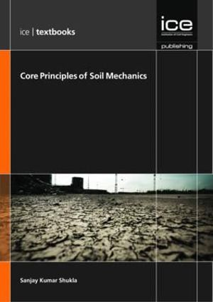 Cover of Core Principles of Soil Mechanics