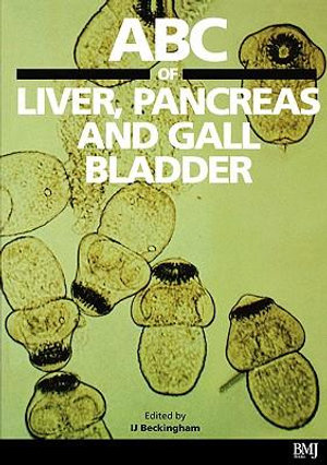 Cover of ABC of Liver, Pancreas and Gall Bladder