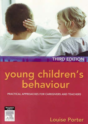Cover of Young Children's Behaviour:  Practical Approaches for           Caregivers and Teachers 3rd edition