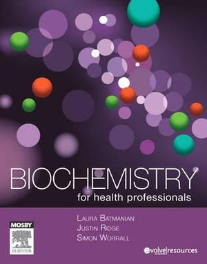 Cover of Biochemistry for Health Professionals