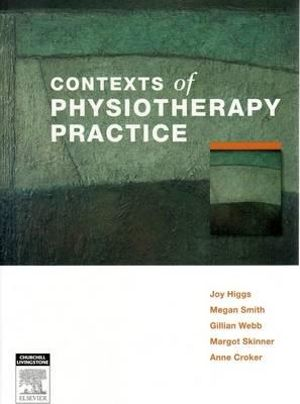 Cover of Contexts of Physiotherapy Practice