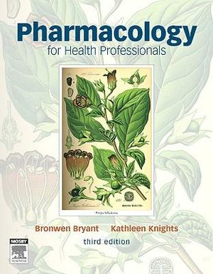 Cover of Pharmacology for health professionals 3e