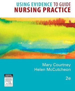Cover of Using Evidence to Guide Nursing Practice