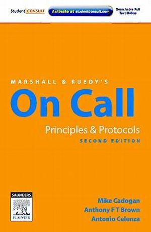 Cover of Marshall & Ruedy's On Call Principles and Protocols 2e