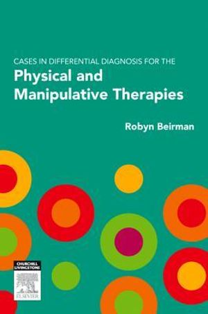 Cover of Cases in Differential Diagnosis for the Physical and Manipulative Therapies