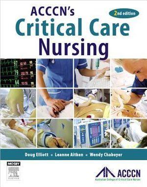 Cover of ACCCN Critical Care Nursing 2e