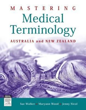 Cover of Mastering Medical Terminology ANZ