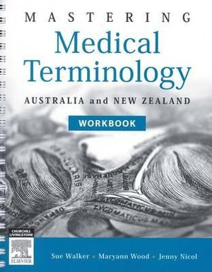 Cover of Mastering Medical Terminology WB ANZ