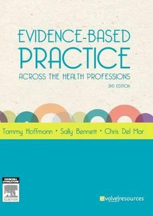 Cover of Evidence Based Practice across the Health Professions 2nd       edition