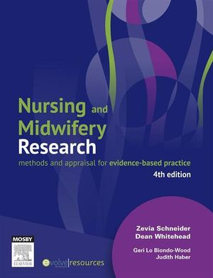 Cover of Nursing and Midwifery Research: Methods and Appraisal for       Evidence Based Practice 4th edition