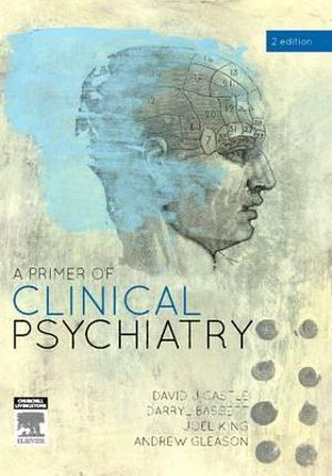 Cover of A Primer of Clinical Psychiatry