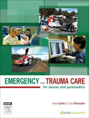 Cover of Emergency and Trauma Care for Nurses and Paramedics