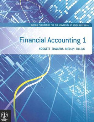 Cover of Financial Accounting 1 Custom Publication for the University of South Australia