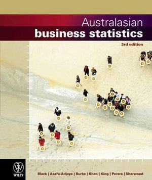 Cover of Australasian Business Statistics 3E