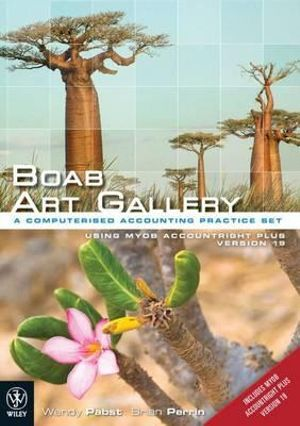 Cover of Boab Art Gallery - a Computerised Accounting Practice Set Using MYOB Version 19