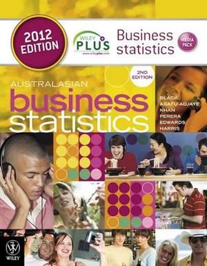 Cover of Australian Business Statistics 2E 2012 WileyPlus Media Pack