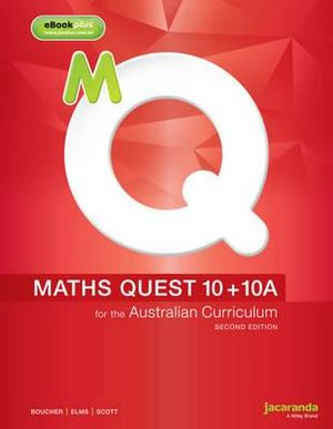 Cover of Maths Quest 10+10a for the Australian Curriculum 2E and EBookPLUS