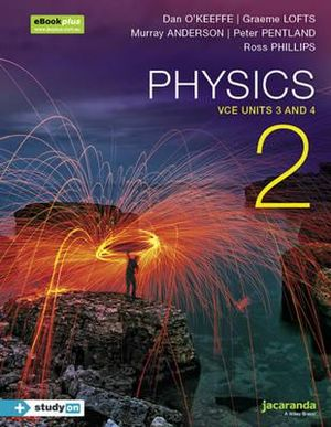 Cover of Physics 2 VCE Units 3 and 4 EBookPLUS and Print