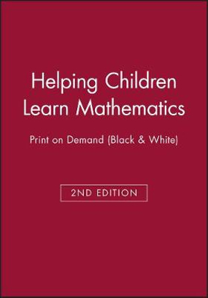 Cover of Helping Children Learn Mathematics 2E Print on Demand (Black and White)