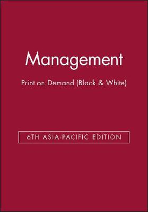 Cover of Management 6th Asia-Pacific Edition Print on Demand (Black and White)