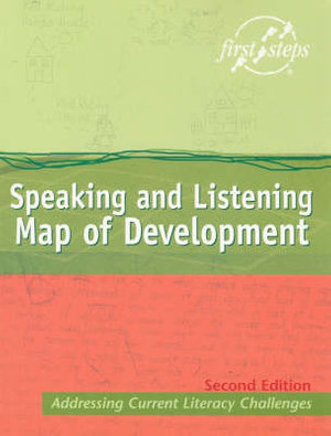 Cover of Speaking and Listening Map of Development :addressing Current Literacy Challenges