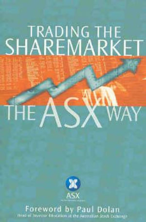 Cover of Trading The Sharemarket The ASX Way