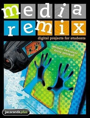 Cover of Media Remix - Digital Projects for Students & eBookPLUS