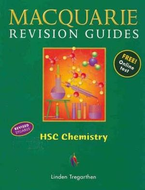 Cover of Macquarie Revision Guides HSC Chemistry