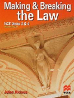 Cover of Making and Breaking the Law