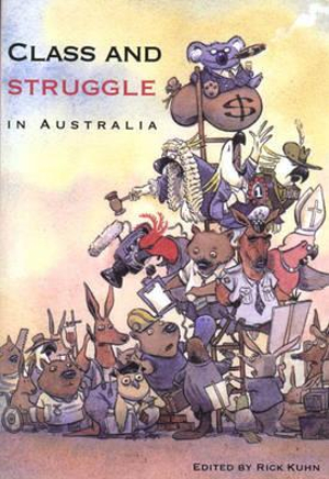 Cover of Class and Struggle in Australia