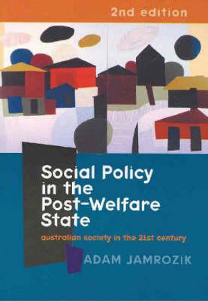 Cover of Social Policy in the Post-welfare State
